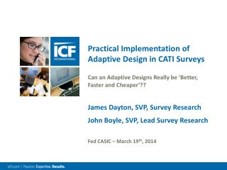Practical Implementation of Adaptive Design in CATI Surveys