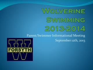Wolverine Swimming  2013-2014