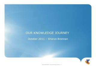 OUR KNOWLEDGE JOURNEY