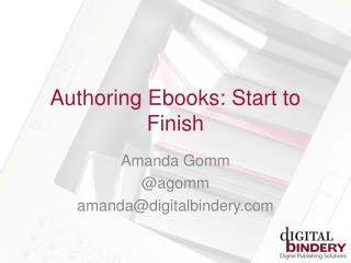 Authoring  Ebooks : Start to Finish