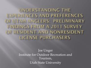 Joe Unger Institute for Outdoor Recreation and Tourism, Utah State University