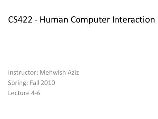 CS422 - Human Computer Interaction