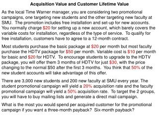 Acquisition Value and Customer Lifetime Value
