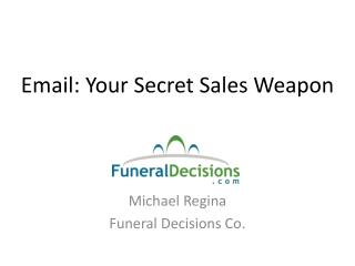 Email: Your Secret Sales Weapon