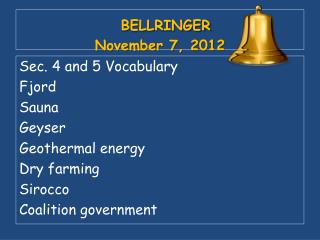 BELLRINGER November 7, 2012