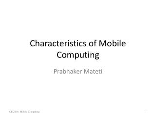 Characteristics of Mobile Computing