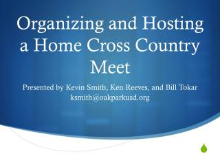 Organizing and Hosting a Home Cross Country Meet