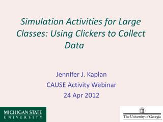 Simulation Activities for Large Classes: Using Clickers to Collect Data
