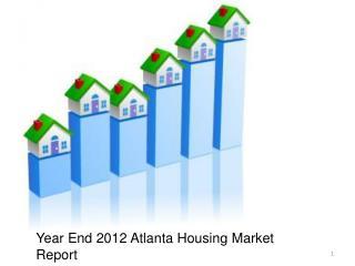 Year End 2012 Atlanta Housing Market Report