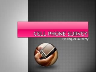 Cell Phone Survey