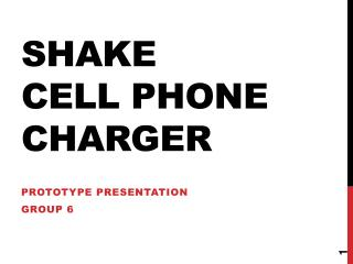 Shake  cell phone charger