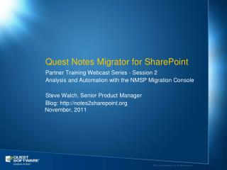 Quest Notes  Migrator  for SharePoint