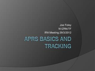 APRS Basics and Tracking
