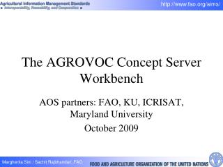 The AGROVOC Concept Server Workbench