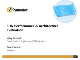 SDN Performance & Architecture Evaluation
