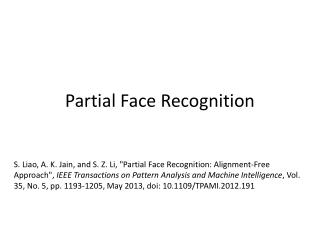 Partial Face Recognition