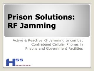 Prison Solutions:  RF Jamming