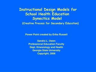 Instructional Design Models for  School Health Education Synectics Model   (Creative Process for Secondary Education)