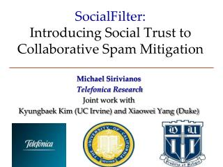 SocialFilter: Introducing Social Trust to Collaborative Spam Mitigation