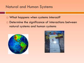 Natural and Human Systems