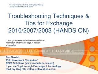Troubleshooting Techniques & Tips for Exchange 2010/2007/2003 (HANDS ON)