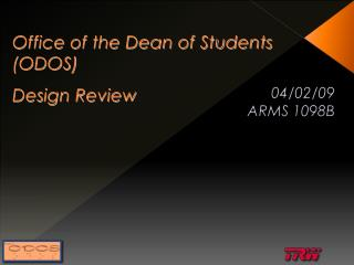 Office of the Dean of Students (ODOS) Design Review
