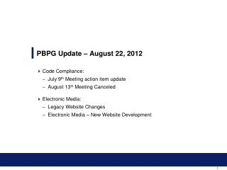 PBPG Update – August 22, 2012