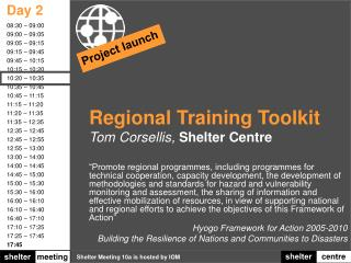 Regional Training Toolkit Tom Corsellis,  Shelter Centre