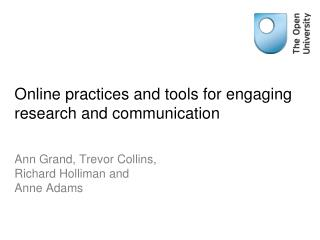 Online practices  and tools for engaging research and communication