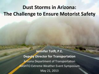 Dust Storms in Arizona: The Challenge to Ensure Motorist Safety