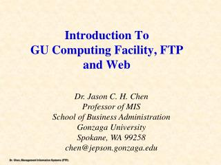 Introduction  T o GU Computing Facility,  FTP and Web
