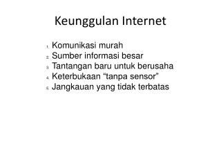 Keunggulan  Internet