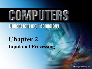 Chapter 2 Input and Processing