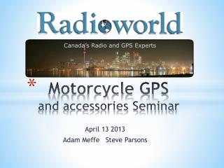 Motorcycle GPS and accessories Seminar
