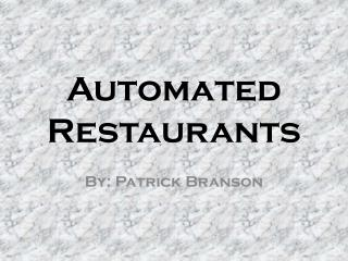 Automated Restaurants