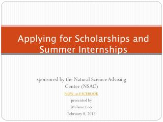 Applying for Scholarships and Summer Internships