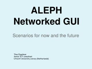 ALEPH Networked GUI