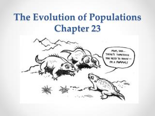 The Evolution of Populations Chapter 23