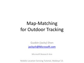 Map-Matching  for Outdoor Tracking