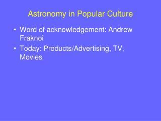 Astronomy in Popular Culture
