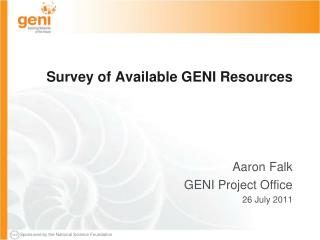 Survey of Available GENI Resources