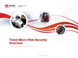Trend Micro Web Security- Overview