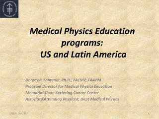 Medical Physics Education  programs:  US and Latin America