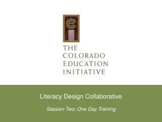 Literacy Design Collaborative Session Two, One Day Training