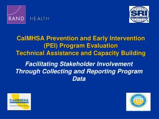 CalMHSA Prevention and Early Intervention (PEI) Program Evaluation Technical Assistance and Capacity  Building