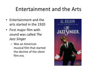 Entertainment and the Arts