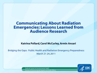 Communicating About Radiation Emergencies: Lessons Learned from Audience Research