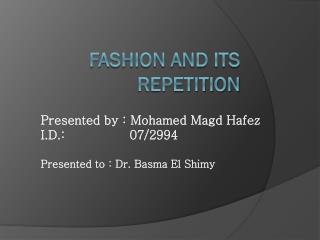 Fashion and its repetition