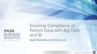 Ensuring Compliance of Patient Data with Big Data and BI