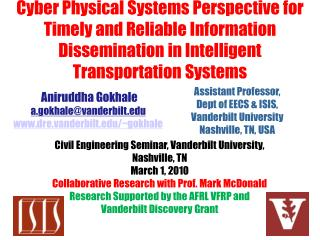 Cyber Physical Systems Perspective for Timely and Reliable Information Dissemination in Intelligent Transportation Syst